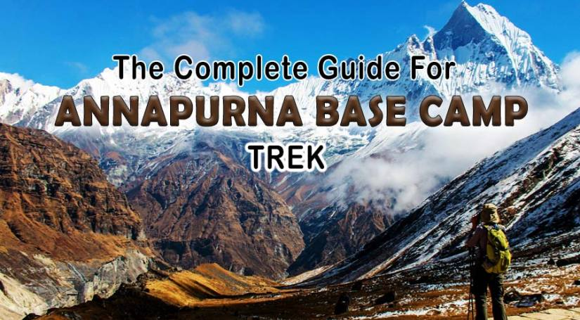 The Complete Guide for Annapurna Base Camp Trek
